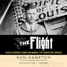 the flight charles lindbergh u0027s daring and immortal 1927