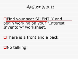 august 9 2011 find your seat silently and begin working on your