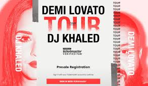 ticketmaster verified fan harry potter demi lovato dj khaled 2018 tour verifiedfan presale ticket