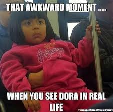 Funny Videos Memes - that awkward moment funny dora real life meme funny humor lol