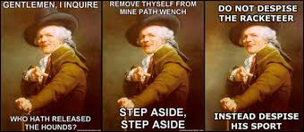 Shakespeare Lyrics Meme - joseph ducreux archaic rap know your meme
