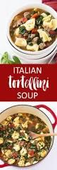 italian tortellini soup the blond cook