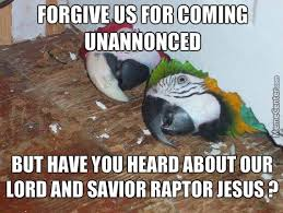 Meme Raptor - you ll need raptor jesus by tenshida meme center