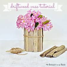 DIY Coastal Decor How to Make a Driftwood Vase