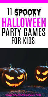 the best party games for a spooktacular halloween