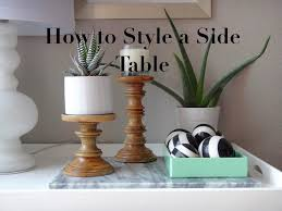 how to style a side table living room youtube