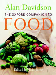 the oxford companion to food 2nd edition food u0026 wine foods