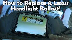 lexus is300 hid bulb how to replace 2002 lexus is300 hid ballast