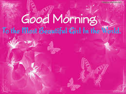 12 morning wishes to the most beautiful in the world