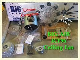 big air ceiling fan home depot big air icf96 ceiling fan review youtube