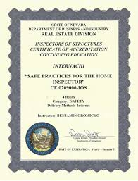 how to become a certified home inspector in nevada internachi view approval of safe practices for the home inspector