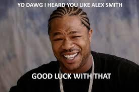 Alex Smith Meme - statistical oddity tonight smith s qb rating eli s big blue