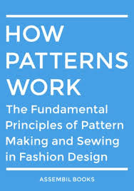 pattern making ebook how patterns work the fundamental principles of pattern making and