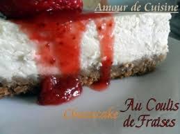 amour de cuisine chez soulef recette cheesecake au coulis de fraise 1 amour de cuisine