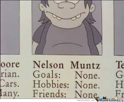Meme Nelson - nelson muntz by awkward meme center