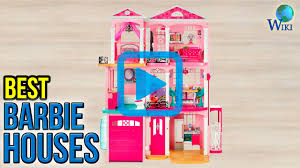 top 7 barbie houses of 2017 video review