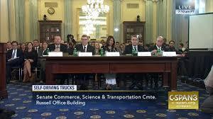 hearing examines benefits self driving trucks sep 13 2017 c