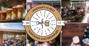 Best B The 10 Best Brewery Taprooms And Brewpubs 2017 Vinepair