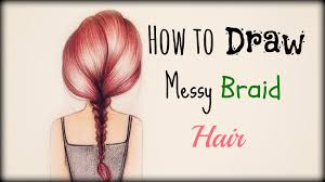 drawing tutorial how to draw and color messy braid hair youtube