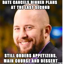 Bearded Guy Meme - my confident bearded bald guy customer this evening meme guy