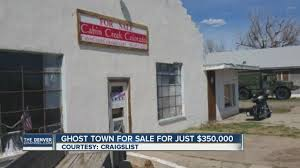 ghost town for sale colorado ghost town for sale cabin creek listed for 350 000