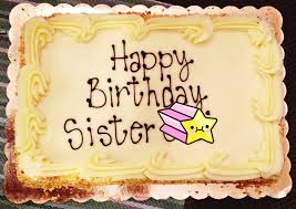happy birthday sister wishes cake images memes u0026 quotes messages