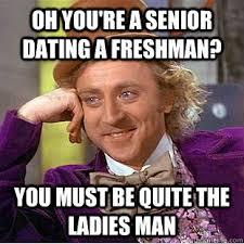 High School Freshman Memes - senior in high school dating freshman in college trending now