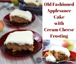 old fashioned applesauce cake be happy and do good