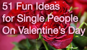 valentines day for 51 ideas for single on s day from pat