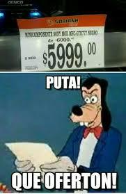 Puta Memes - puta que oferton meme by javierz memedroid