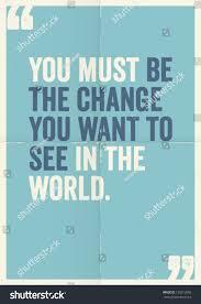 quote gandhi change world inspirational motivating quotes by mahatma gandhi stock vector