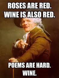 Meme Poem - pin by anna dewitt on humor pinterest wine poem and humor