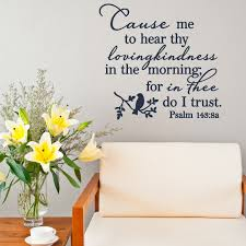 psalm 143 8 cause me to hear thy loving kindness w bird psalm
