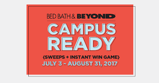 Bed Bath Beyond Bed Bath U0026 Beyond Campus Ready Sweeps Instant Win Game July 3