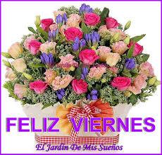 imagenes feliz viernes facebook feliz viernes el jardín de mis sueños el jardín de mis