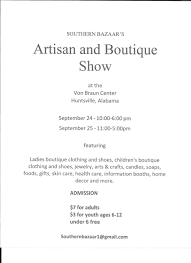 southern bazaar s artisan and boutique show rocket city mom von braun center south hall phone 256 533 1953 monroe street huntsville al 35801 united states google map