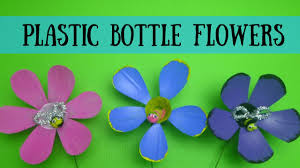 diy plastic bottle flowers spring crafts for kids youtube