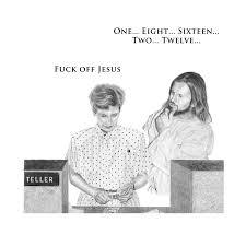 Fuck You Jesus Meme - jesus is a jerk test
