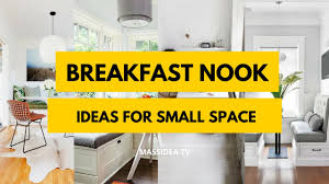 35 awesome breakfast nook ideas for small space 2017 youtube