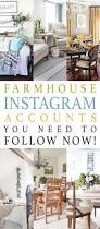 Home Design Instagram Accounts Farmhouse Instagram Accounts You Need To Follow Now The Cottage