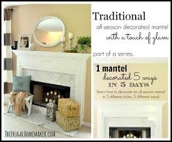 Traditional mantel with a touch of glam 1 mantel decorated 5 ways}