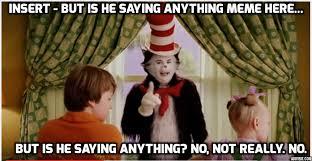 Hat Meme - cat in the hat mocks own meme by r1ckyg on deviantart