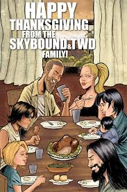 happy thanksgiving the walking dead official site comics tv
