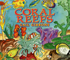 coral reefs gail gibbons 9780823422784 books