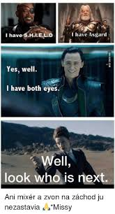 Mixer Eyes Meme - i shield have i have asgard yes well i have both eyes well look