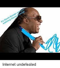 Stevie Wonder Memes - it s stevie wonder ar you watching disney annel internet undefeated