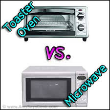 Microwave And Toaster Oven Oven Vs Microwave Oven