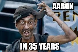 Aaron Meme - aaron poor dude meme on memegen