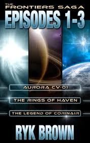 Seeking Episodes 1 The Frontiers Saga Episodes 1 3 Ebook Ryk Brown