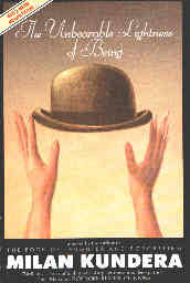 The Unbearable Lightness Of Being The Unbearable Lightness Of Being By Milan Kundera An On Writing
